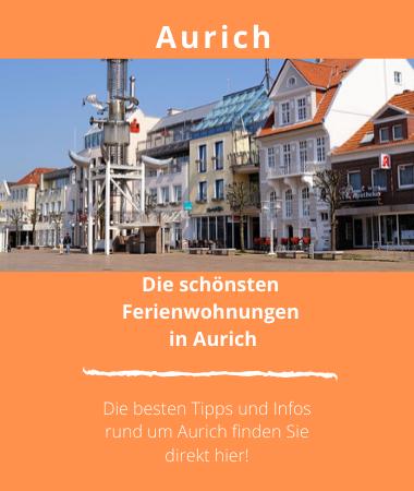 Ferienwohnungen in Aurich